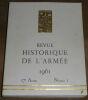 """""""Revue Historique De L'Armée 1961"""". """"? M. Klein-Rebour colonel P. Lyet commandant Hautecler Marc-André Fabre L. Saurel J. Bernard général Carlier"""""""