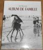 """""""Album de Famille"""". """"Anne Wiazemsky"""""""