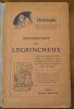 """""""Monographie du Legrincheux - D'après les remarques observations et expériences personnelles de l'auteur faites en temps de paix comme en temps de ..."""