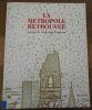 """""""La Métropole Retrouvée ? Nouvelle Peinture à Berlin"""". """"Wolfgang Max Faust et Christos M. Joachimides Ina Barfuss Peter Chevalier Rainer Fetting ..."""