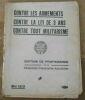 """""""Contre Les Armements Contre La Loi de 3 Ans Contre Tout Militarisme""""."""