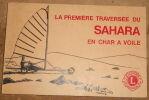 """""""La Première Traversée du Sahara en Char à Voile"""". """"Christian Nau"""""""