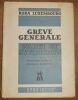 """""""Grève Générale ? Parti et Syndicats"""". """"Rosa Luxembourg"""""""
