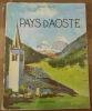"""""""Pays d'Aoste"""". Saint-Loup"""