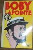 """Boby Lapointe"". ""Huguette Long Lapointe"""