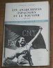 """""""Les Anarchistes Espagnols et le Pouvoir 1868-1969"""". """"César M. Lorenz"""""""