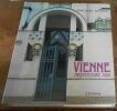 """Vienne Architecture 1900"". ""Franco Borsi et Ezio Godoli"""