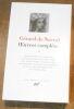 """""""Gérard de Nerval ?uvres complètes II"""". """"Gérard de Nerval"""""""