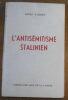 """""""L'Antisémitisme Stalinien"""". """"Louis Guerry"""""""