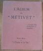 """""""L'Album des « Métivet » -Croquis d'un pédagogue humoriste"""". """"Lucien Métivet"""""""