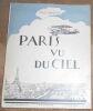 """Paris Vu Du Ciel"". ""Louis Hourticq David Burnand"""