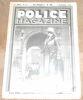 """""""Police Magazine"""". """"? Jean Faber Armand Villette Pierre Causse Jean Kole Raymond Robert Jean Caron"""""""