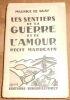 """""""Les Sentiers de la Guerre et de L'Amour ? récit marocain"""". """"Maurice Le Glay"""""""