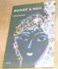 """Bohac A Noc (L'Homme Riche et la Nuit)"". ""Eva Jilkova Jan Kudlacek"""
