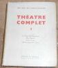 """""""Théâtre Complet"""". """"Michel de Gheldérode"""""""