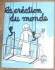 """""""La création du monde Le Ciel"""". """"Jean Effel"""""""