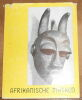"""Afrikanische Masken - Masques Africains"". ""Margot Noske"""