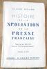 """""""Histoire de la Spoliation de la Presse Française"""". """"Claude Hisard Ben"""""""