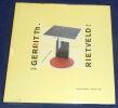 """""""Gerrit Th. Rietveld L'?uvre complet 1888 - 1964"""". """"Gerrit Th. Rietveld Marijke Küper et Ida van Zijl"""""""