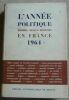 """""""L'Année Politique Economique Sociale et Diplomatique en France 1964""""."""
