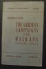 """""""The german campaigns in the Balkans (spring 1941)""""."""