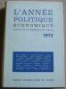 """""""L'Année Politique Economique Sociale et Diplomatique en France 1972""""."""