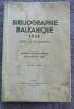 """Bibliographie balkanique 1938"". ""Léon Savadjian"""