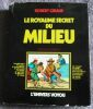 """Le royaume secret du Milieu"". ""Doisneau Robert Giraud"""
