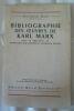 """""""Bibliographie des ?uvres de Karl Marx (avec en appendice un répertoire des ?uvres de Friedrich Engels"""". """"Maximilien Rubel"""""""