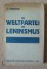 """""""Die Weltpartei des Leninsmus"""". """"G. Sinowjew"""""""