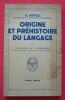 """""""Origine et préhistoire du langage"""". """"Geza Révész"""""""