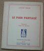 """""""Le pain partagé"""". """"Lucien André Frans van Montfort"""""""