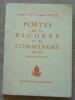 """""""Poètes de la Bigorre et du Comminges 1900-1963"""". """"Armand Got et Auguste Pujolle Robert Cami de Armand Got"""""""