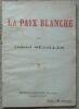 """""""La Paix Blanche"""". """"Gabriel Séailles"""""""