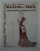 """""""Programme du café-concert de Paris l'Alcazar 9 au 22 février 1934""""."""