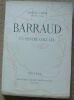 """Barraud un peintre chez lui"". ""Francis Carco Barraud"""