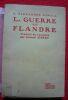 """La guerre en Flandre"". ""E. Alexander Powell"""
