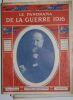 """""""Le Panorama de la guerre"""". """"etc Maurice Barrès Alfred Capus Commandant de Civrieux Joseph Galtier Charles Humbert Jean Maistre Joseph Reinach ..."""