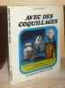 Avec des coquillages, 100 façons de Faire, Paris, Fleurus, 1972.. NASSIET (Claude)
