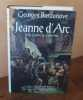 Jeanne d'Arc et la guerre de cent ans, Paris, éditions France-Loisirs, 1995.. BORDONOVE (Georges)