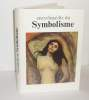 Encyclopédie du symbolisme, Paris, Edition du club France Loisirs, 1988.. CASSOU (Jean)