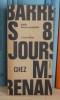 Huit jours chez M. Renan Paris, Jean Jacques Pauvert, 1965.. BARRÈS, Maurice