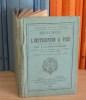 Règlement sur l'instruction à pied dans les corps de troupe de l'artillerie (---), Paris-Limoges, Henri Charles Lavauzelle, 1890.. Petite Bibliothèque ...