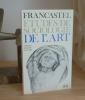 Études de sociologie de l'art, Denoël - Gonthier, 1970.. FRANCASTEL, Pierre