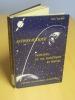 Principes du vol balistique et spatial, Librairie Polytechnique CH. Béranger, 1962.. SALMON, Max