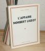 L'affaire Norbert Ligeot, Paris, L'amitié par le Livre, 1982.. BOISSON, Victor-A.