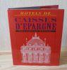 Hôtels de caisses d'épargne - Paris, les éditions de l'épargne, 1994.. LEVEAU-FERNANDEZ, Madeleine