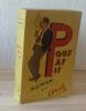 Pouf, Paf, Pif, roman. Éditions de la vigie. Paris, 1952.. BACH