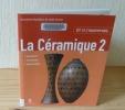 La céramique 2. Matériaux, techniques, réalisations. Éditions place des victoires. 2006.. CROUS, Joan - BUBBICO, Giovanna