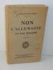 Non L'Allemagne n'a pas désarmé. 2e édition. Paris. Charles Lavauzelle & Cie. 1932.. REBOUL, Lieutenant-Colonel